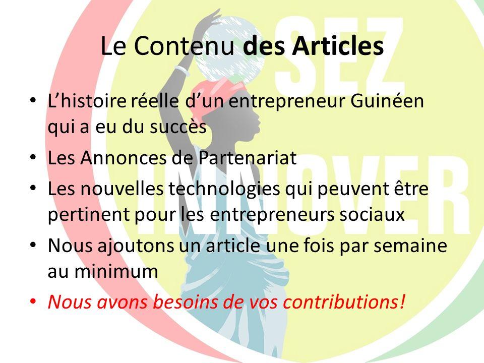 Le Contenu des Articles Lhistoire réelle dun entrepreneur Guinéen qui a eu du succès Les Annonces de Partenariat Les nouvelles technologies qui peuven