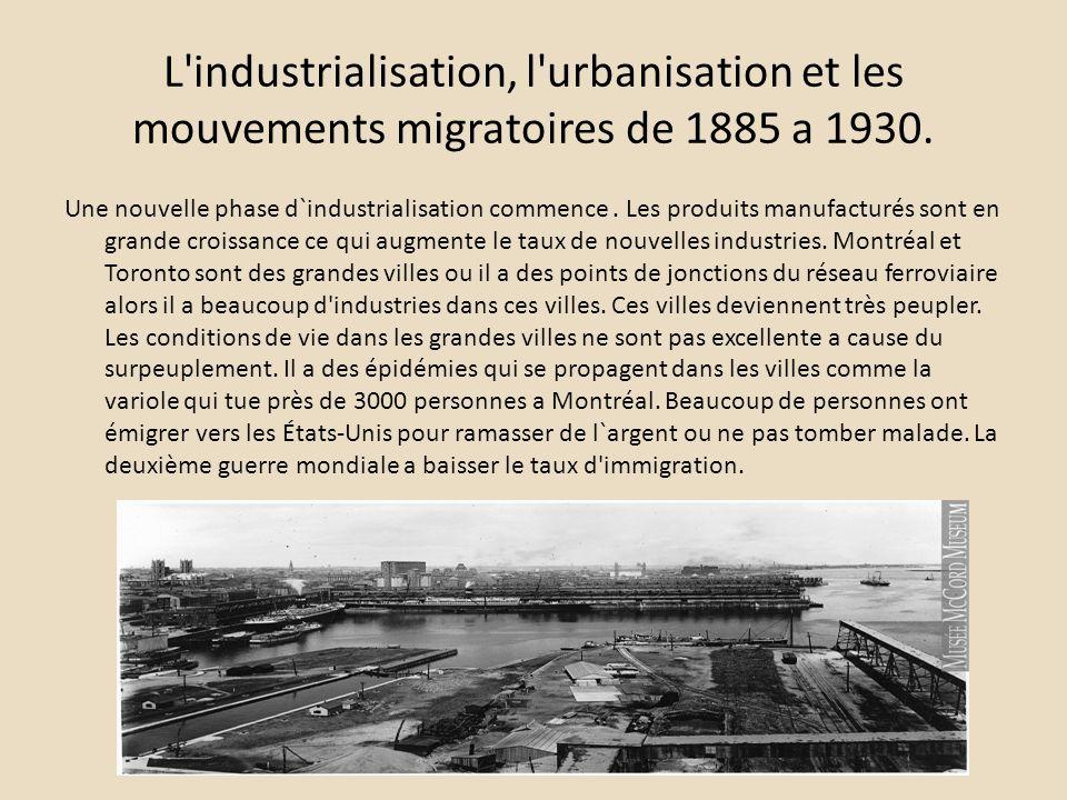 L'industrialisation, l'urbanisation et les mouvements migratoires de 1885 a 1930. Une nouvelle phase d`industrialisation commence. Les produits manufa
