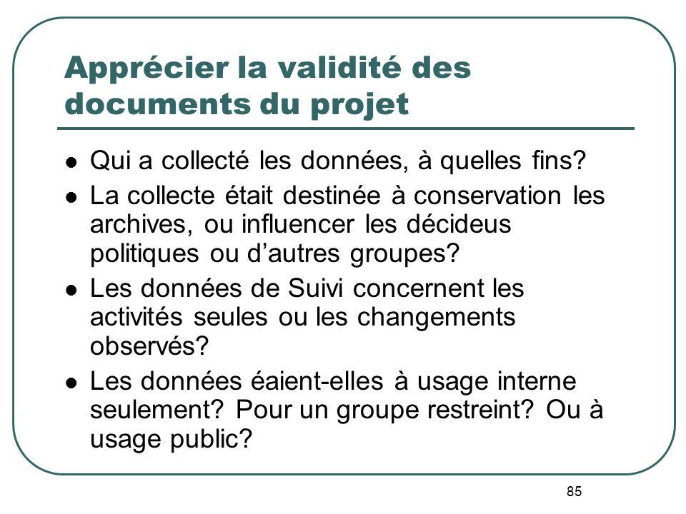 84 Utilisation de linformation interne du projet Types de données Etudes de Faisabilité/plannification Documents dApplication/denregistrement Rapports