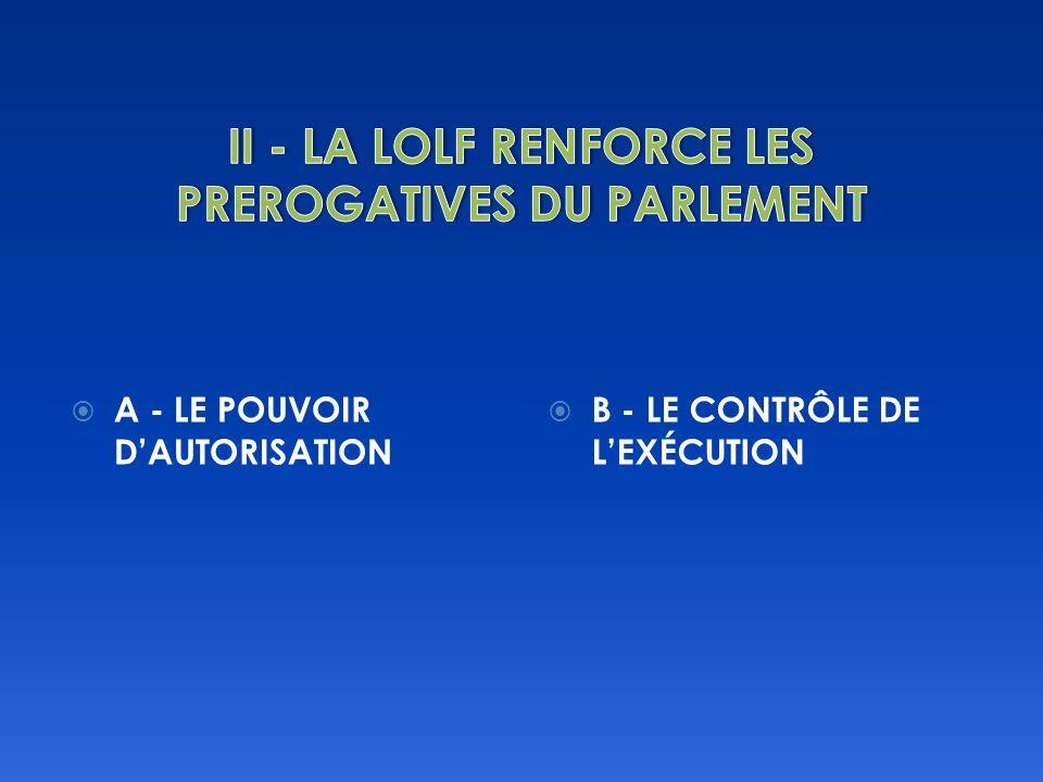 A - LE POUVOIR DAUTORISATION B - LE CONTRÔLE DE LEXÉCUTION