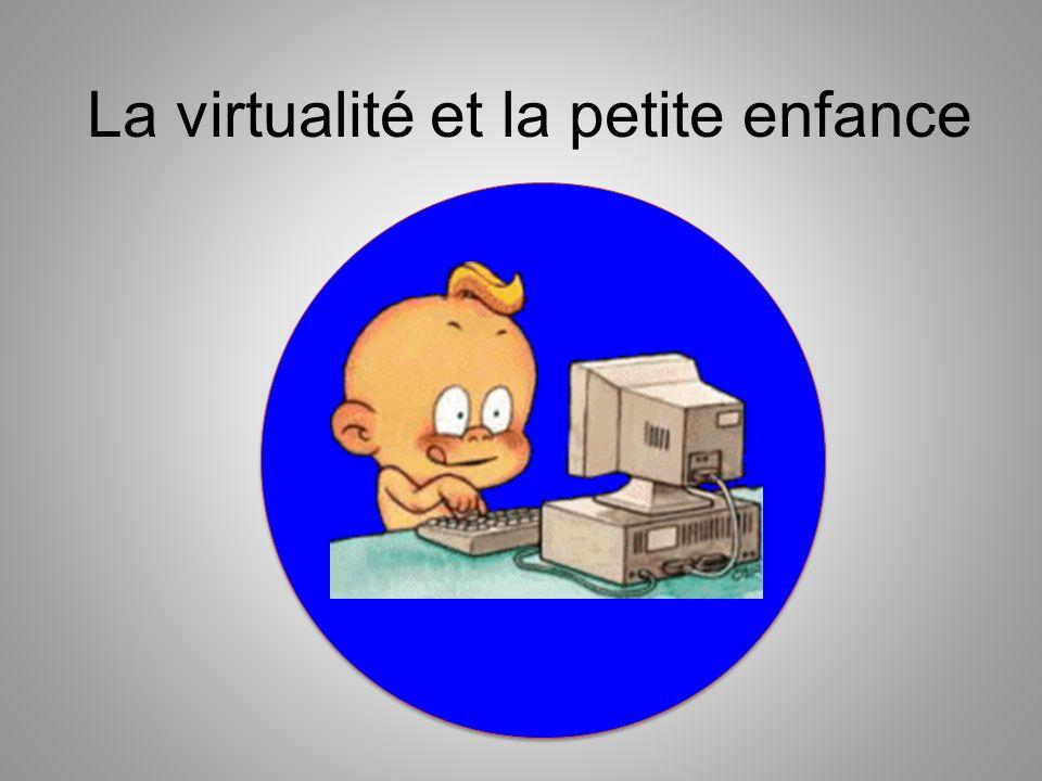 La virtualité et la petite enfance