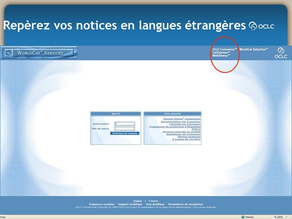 Repèrez vos notices en langues étrangères