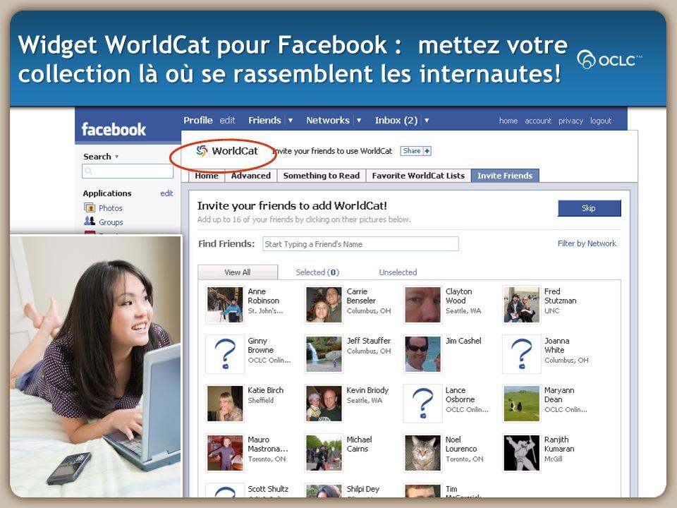 Widget WorldCat pour Facebook : mettez votre collection là où se rassemblent les internautes!