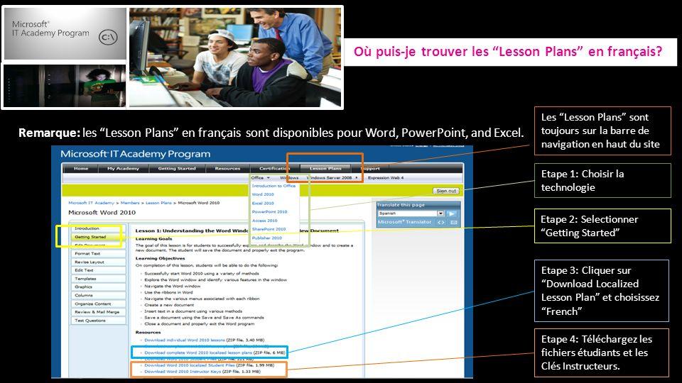 Les Lesson Plans sont toujours sur la barre de navigation en haut du site Remarque: les Lesson Plans en français sont disponibles pour Word, PowerPoint, and Excel.
