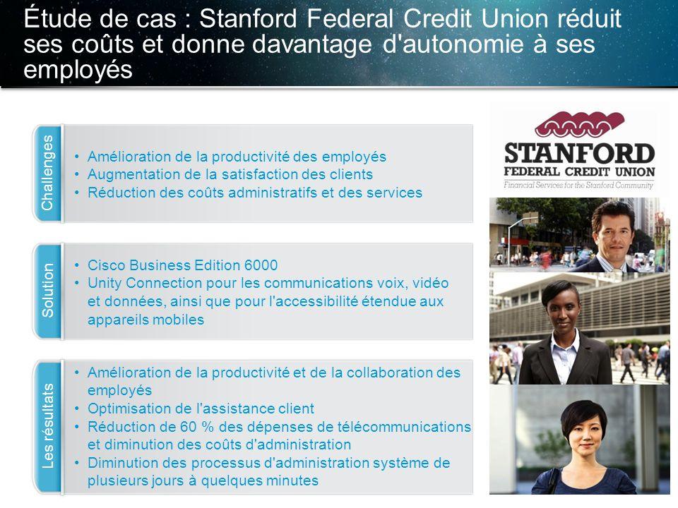 © 2013 Cisco et/ou ses filiales. Tous droits réservés. Informations confidentielles de Cisco 21 Étude de cas : Stanford Federal Credit Union réduit se