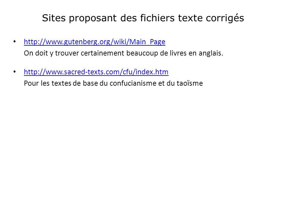 Sites proposant des fichiers texte corrigés http://www.gutenberg.org/wiki/Main_Page On doit y trouver certainement beaucoup de livres en anglais.