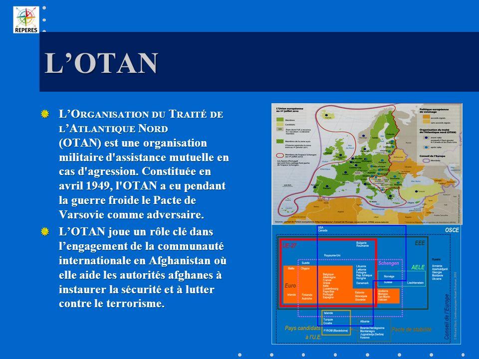 LOTAN LO RGANISATION DU T RAITÉ DE L A TLANTIQUE N ORD (OTAN) est une organisation militaire d'assistance mutuelle en cas d'agression. Constituée en a