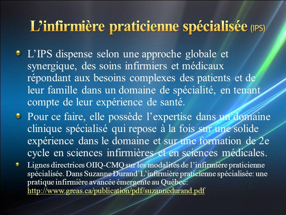 LIPS dispense selon une approche globale et synergique, des soins infirmiers et médicaux répondant aux besoins complexes des patients et de leur famille dans un domaine de spécialité, en tenant compte de leur expérience de santé.
