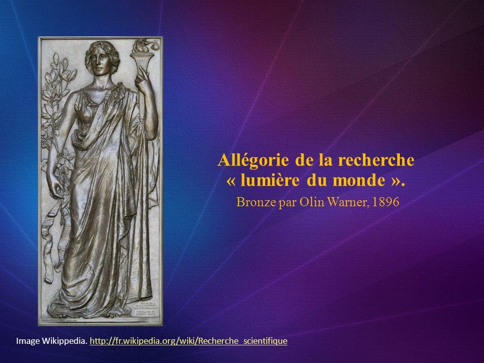 Allégorie de la recherche « lumière du monde ». Bronze par Olin Warner, 1896 Image Wikippedia. http://fr.wikipedia.org/wiki/Recherche_scientifiquehttp