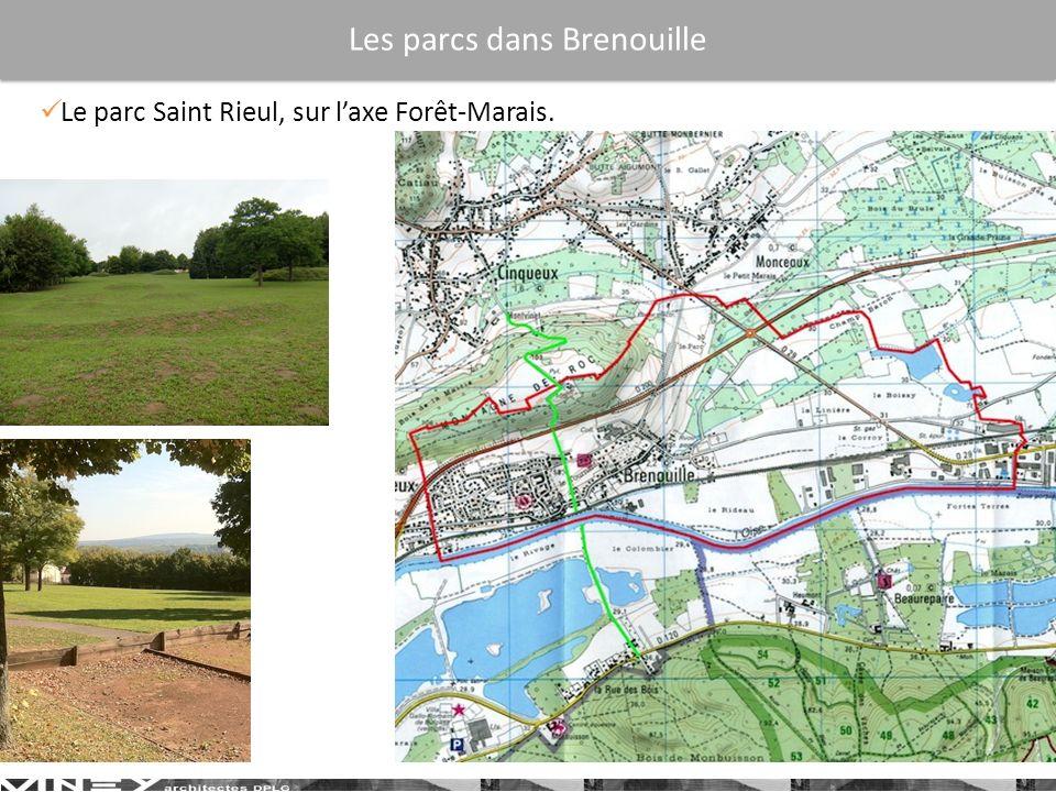 Le parc Saint Rieul, sur laxe Forêt-Marais. Les parcs dans Brenouille