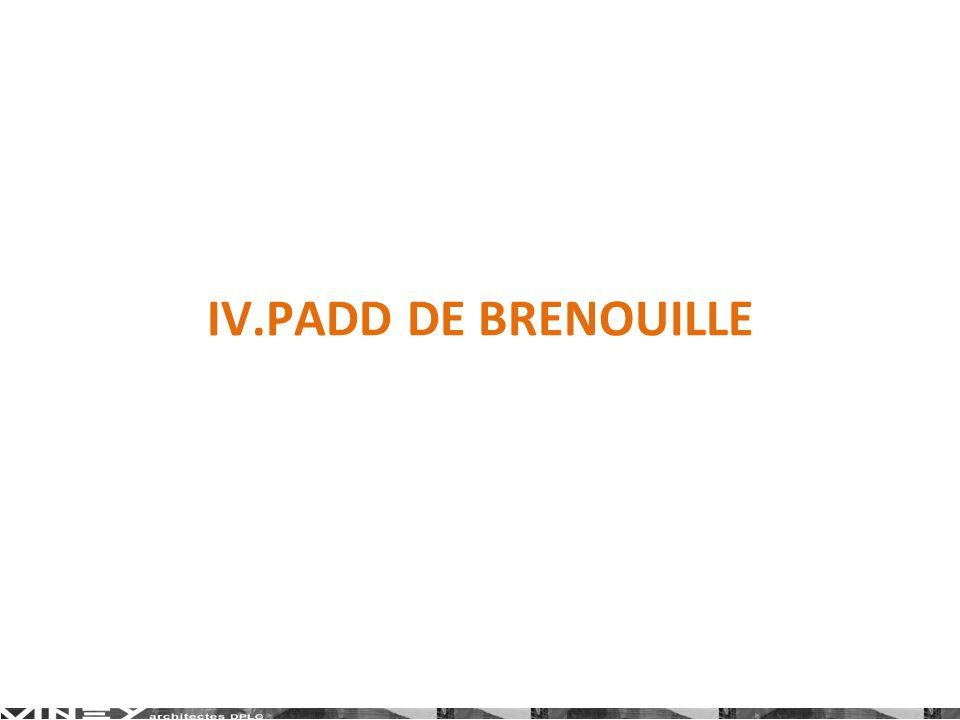 IV.PADD DE BRENOUILLE