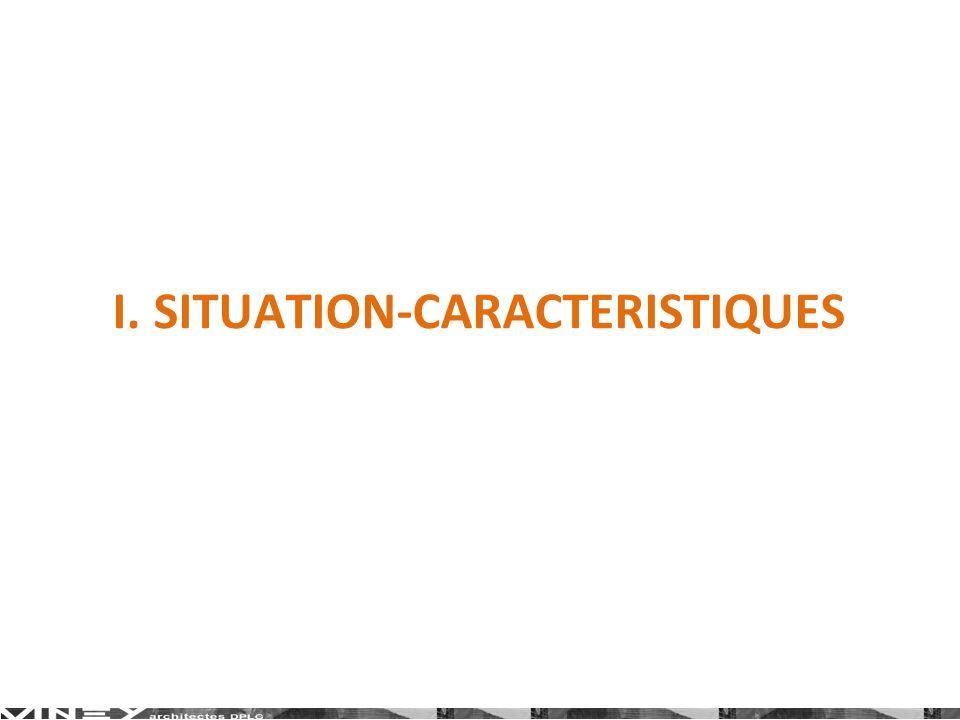 I. SITUATION-CARACTERISTIQUES