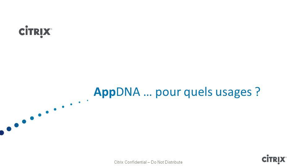 AppDNA ….Pour quels usages .