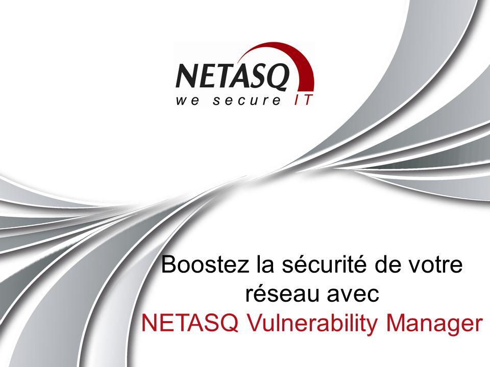 NETASQ Vulnerability Manager Boostez la sécurité de votre réseau Pour plus dinformations : contact@netasq.com Ou consulter: http://www.netasq.com/fr/solutions/VulnerabilityManager.