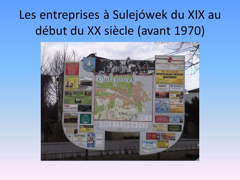 Les entreprises à Sulejówek du XIX au début du XX siècle (avant 1970)