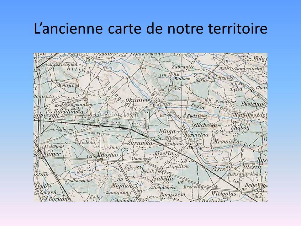 Lancienne carte de notre territoire