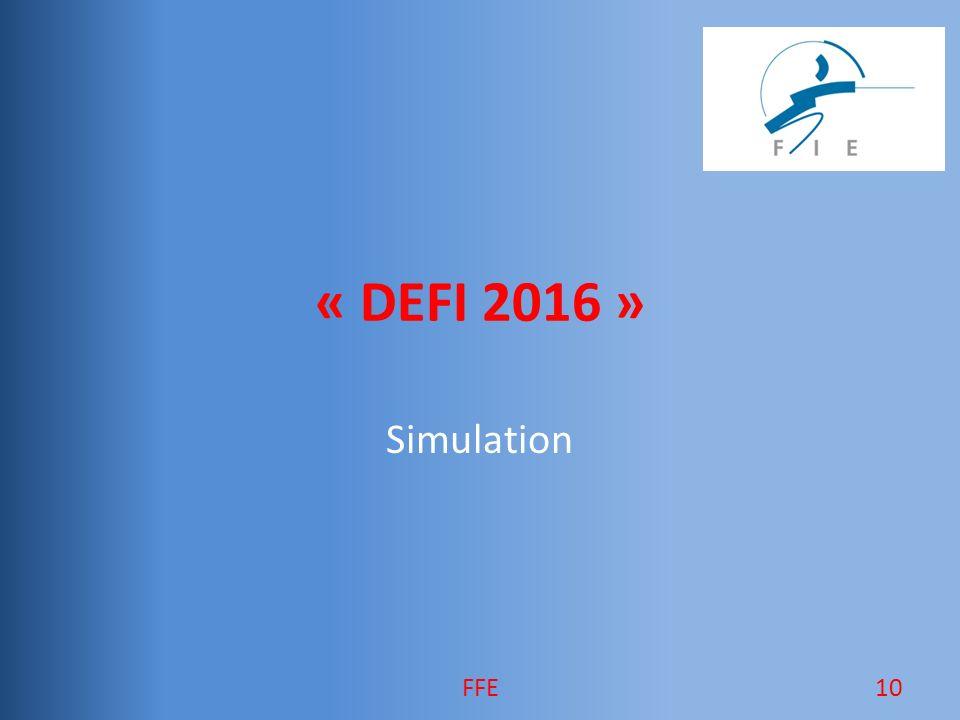 « DEFI 2016 » Simulation 10FFE
