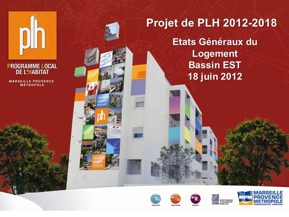 Page 1 – 18 juin 2012 Etats Généraux du Logement Bassin EST 18 juin 2012 Projet de PLH 2012-2018