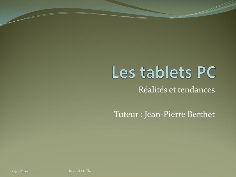 Réalités et tendances Tuteur : Jean-Pierre Berthet 17/03/2010Benoît Stella