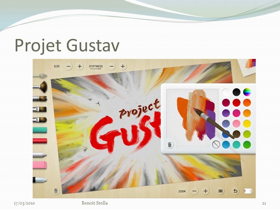 Projet Gustav 17/03/2010Benoît Stella21