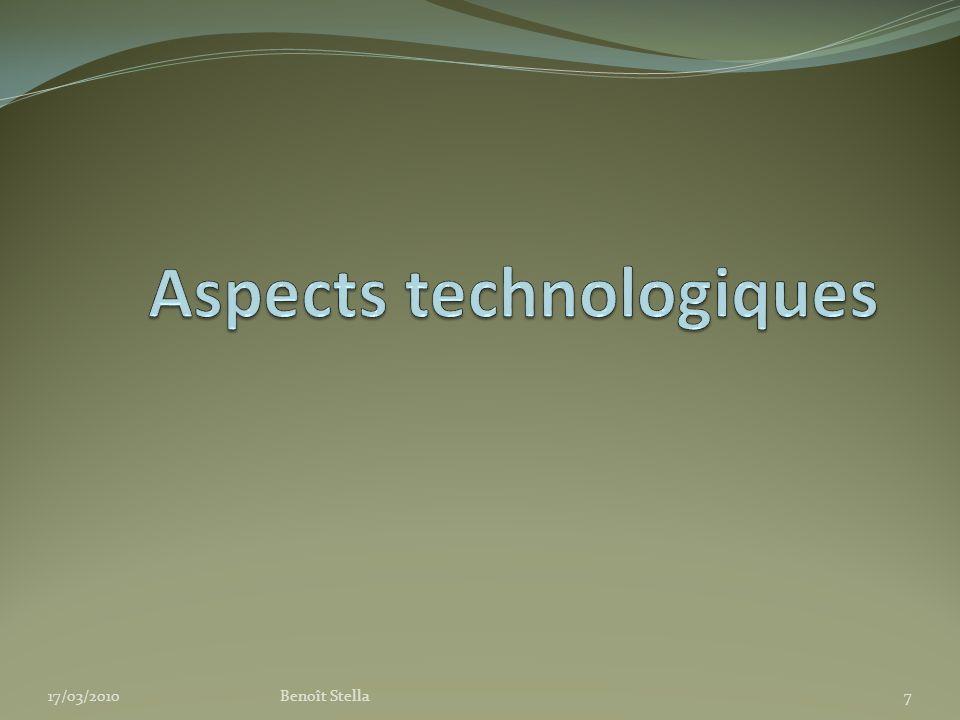 Technologies Différents moyen dinteractions : Stylet(s) Doigt(s) Simple-touch Multi-touch Différentes interactions : Pointage/Localisation Reconnaissance de lécriture manuelle Manipulation directe Reconnaissance de gestes Capteurs de pressions, de vitesses, dinclinaisons 17/03/2010Benoît Stella8