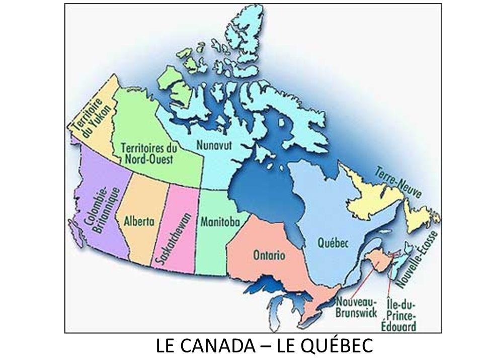 LE CANADA – LE QUÉBEC