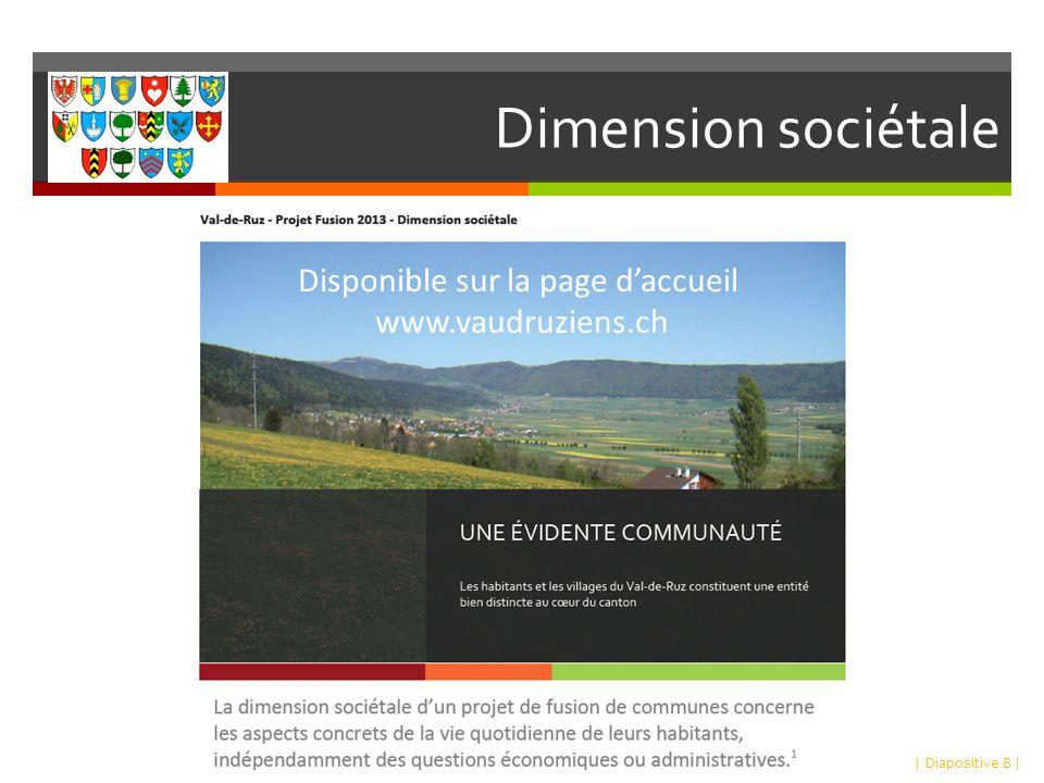 Dimension sociétale | Diapositive 8 | Disponible sur la page daccueil www.vaudruziens.ch