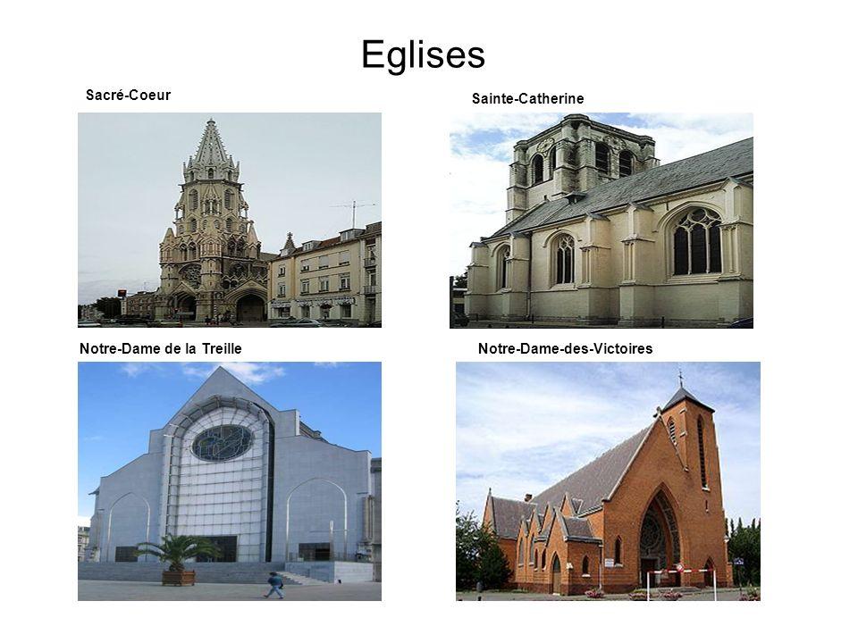 Eglises Sacré-Coeur Sainte-Catherine Notre-Dame de la TreilleNotre-Dame-des-Victoires