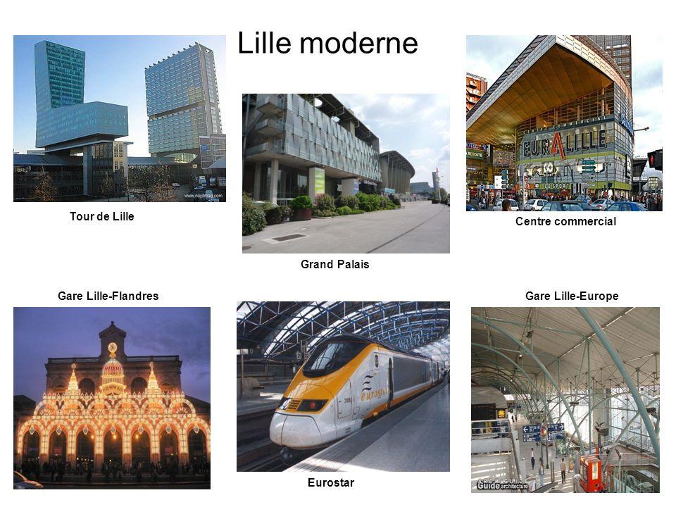 Lille moderne La Tour de Lille Gare Lille-FlandresGare Lille-Europe Grand Palais Tour de Lille Eurostar Centre commercial