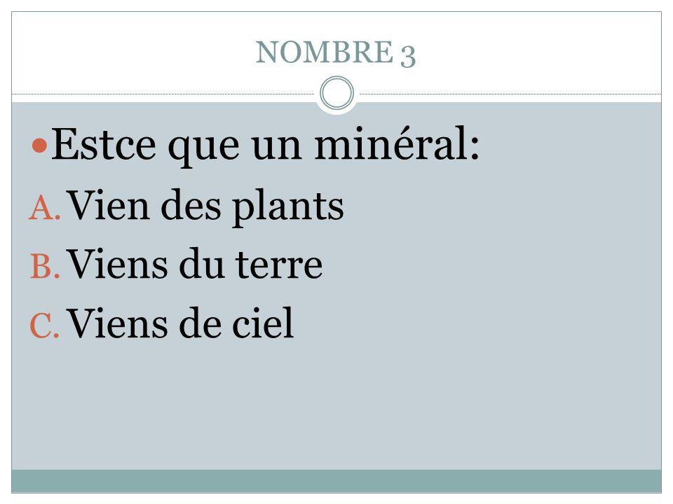 NOMBRE 2 Comment est lindustrie des Mineraux? Explique.