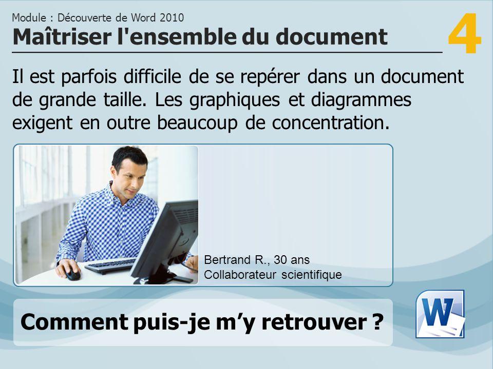 4 Il est parfois difficile de se repérer dans un document de grande taille.