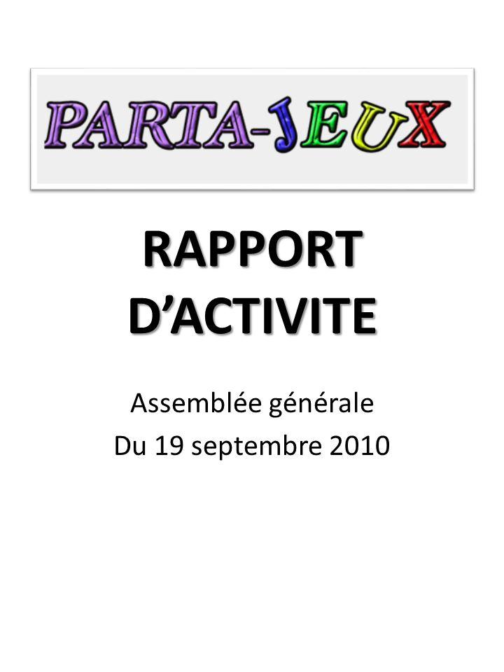 RAPPORT DACTIVITE Assemblée générale Du 19 septembre 2010