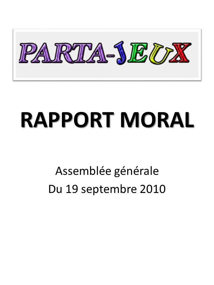RAPPORT MORAL Assemblée générale Du 19 septembre 2010