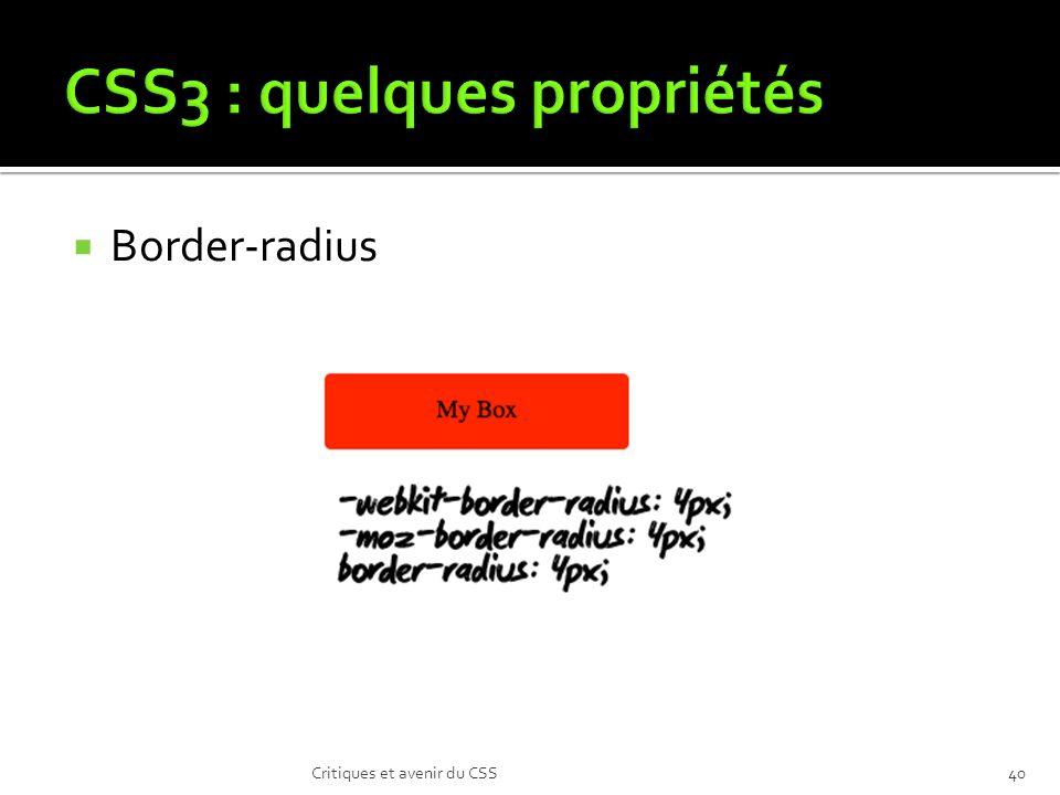Border-radius Critiques et avenir du CSS40