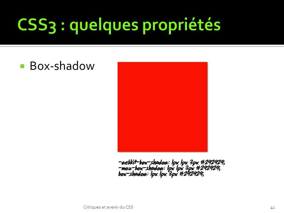 Box-shadow Critiques et avenir du CSS41