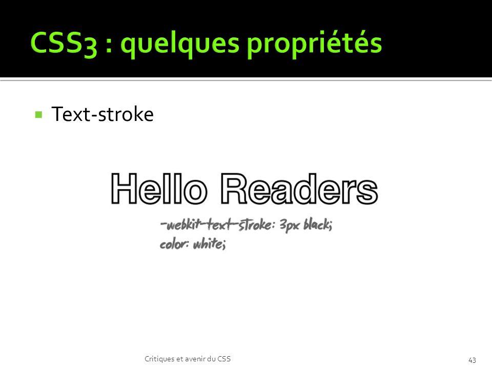 Text-stroke Critiques et avenir du CSS43