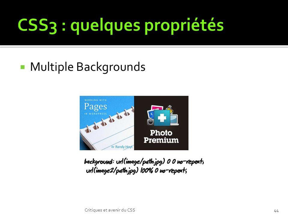 Multiple Backgrounds Critiques et avenir du CSS44