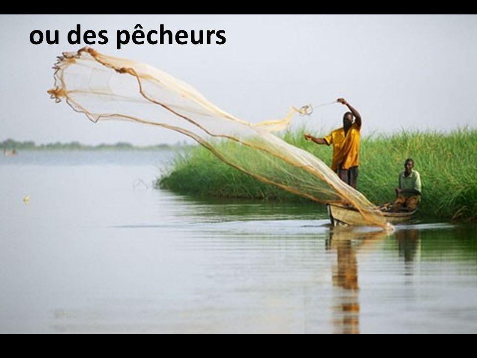 ou des pêcheurs