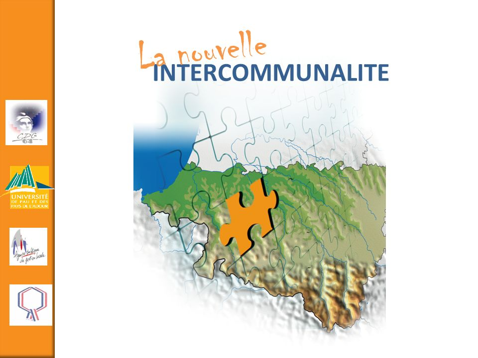 INTERCOMMUNALITE La nouvelle