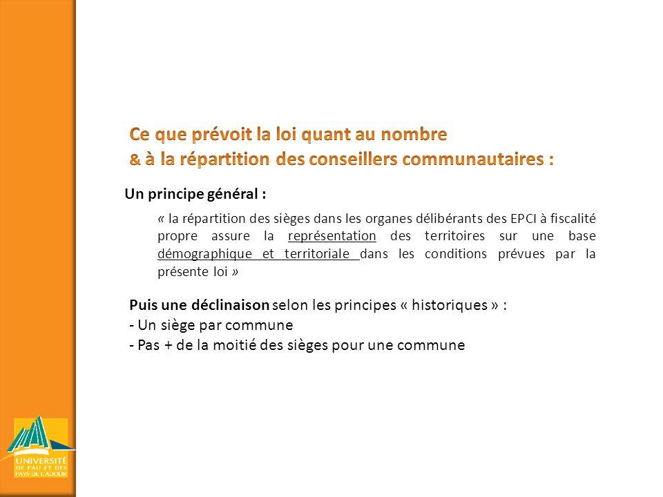 Un principe général : « la répartition des sièges dans les organes délibérants des EPCI à fiscalité propre assure la représentation des territoires su