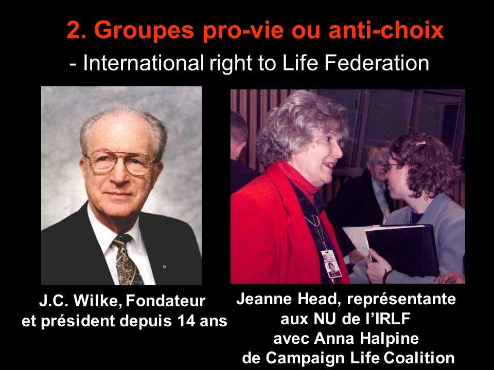 2.Groupes pro-vie ou anti-choix - International right to Life Federation J.C.