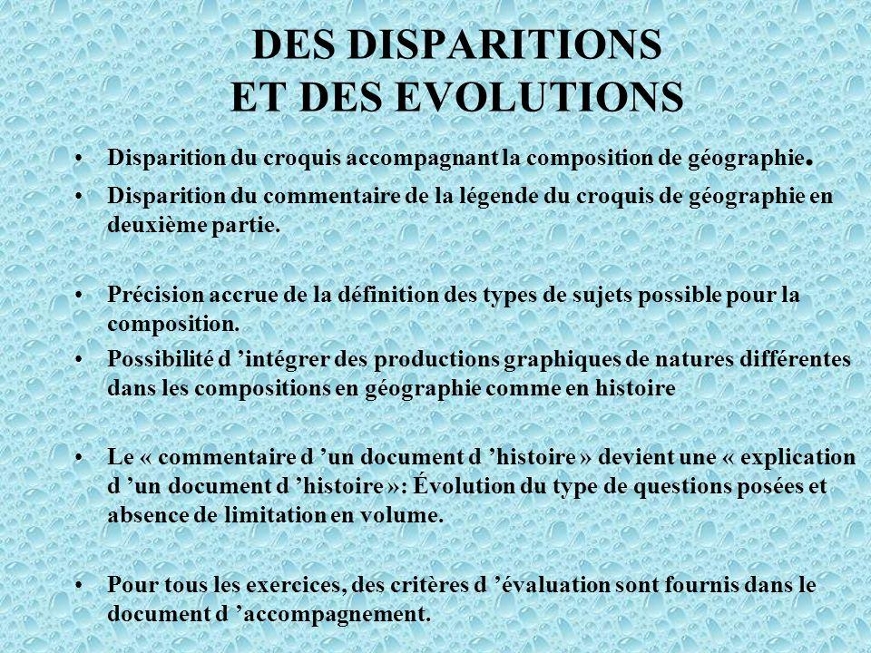 DES DISPARITIONS ET DES EVOLUTIONS Disparition du croquis accompagnant la composition de géographie.
