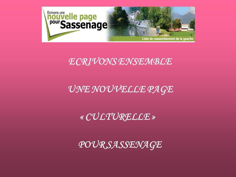 ECRIVONS ENSEMBLE UNE NOUVELLE PAGE « CULTURELLE » POUR SASSENAGE