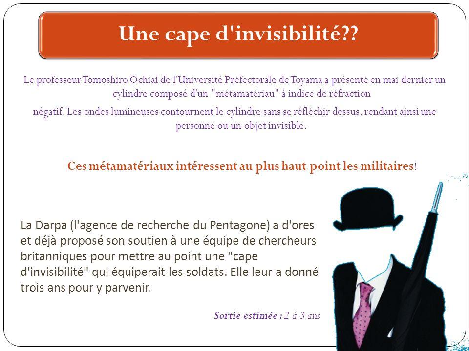 Une cape d'invisibilité?? Le professeur Tomoshiro Ochiai de l'Université Préfectorale de Toyama a présenté en mai dernier un cylindre composé d'un