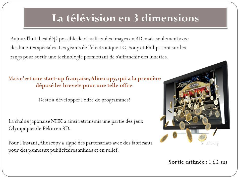 La télévision en 3 dimensions Aujourd'hui il est déjà possible de visualiser des images en 3D, mais seulement avec des lunettes spéciales. Les géants