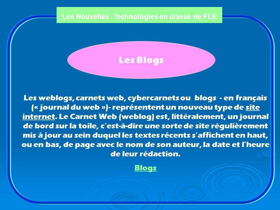 Les Nouvelles Technologies en classe de FLE Cours de français : Cours de français : http://approchetic.canalblog.com/ http://approchetic.canalblog.com