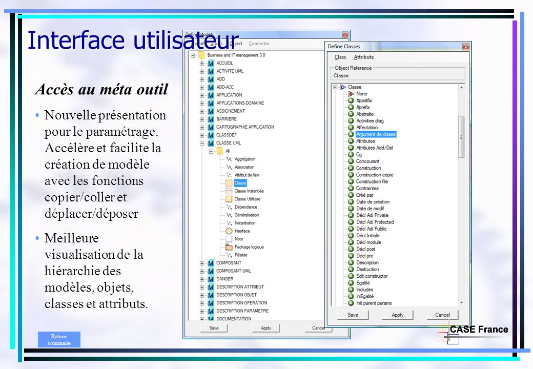 Interface utilisateur Accès au méta outil Nouvelle présentation pour le paramétrage.