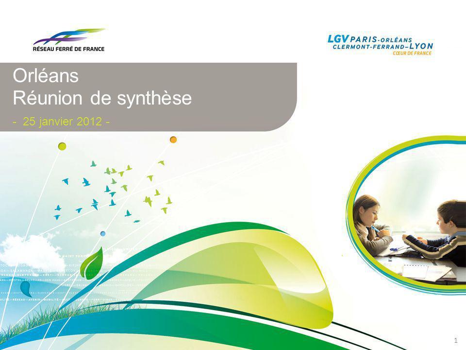 Orléans Réunion de synthèse - 25 janvier 2012 - 1