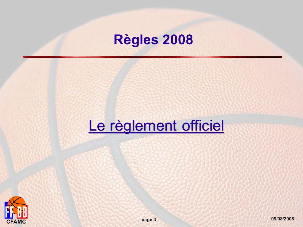 09/08/2008 CFAMC page 3 Règles 2008 Le règlement officiel
