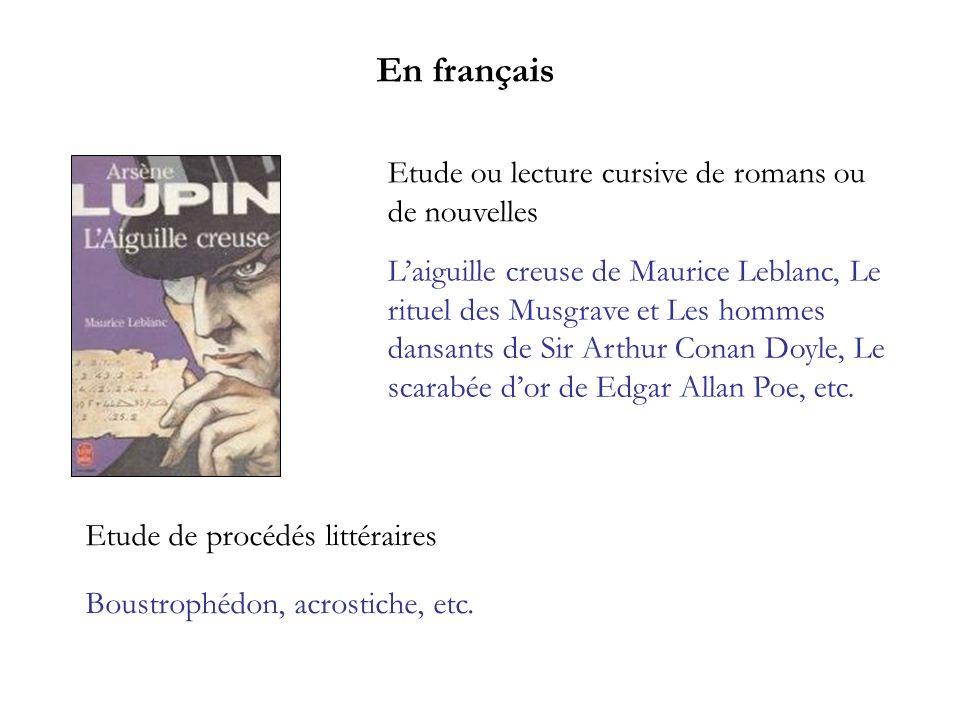 En français Etude ou lecture cursive de romans ou de nouvelles Laiguille creuse de Maurice Leblanc, Le rituel des Musgrave et Les hommes dansants de S